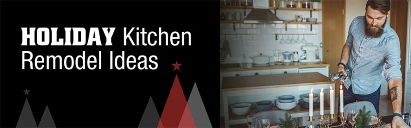 Holiday Kitchen Remodel Ideas